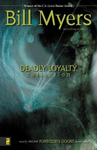 9780310715368: Deadly Loyalty: The Curse/The Undead/The Scream (Forbidden Doors 7-9)