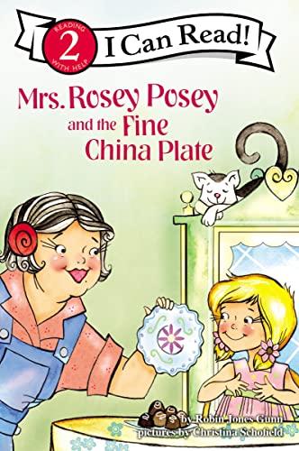 Mrs. Rosey Posey and the Fine China: Robin Jones Gunn