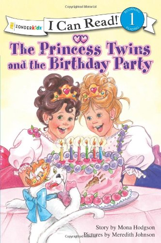 9780310716099: The Princess Twins and the Birthday Party (I Can Read!™ / Princess Series)