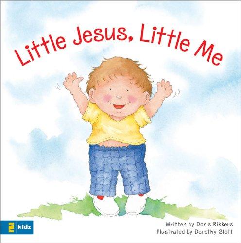 9780310716518: Little Jesus, Little Me