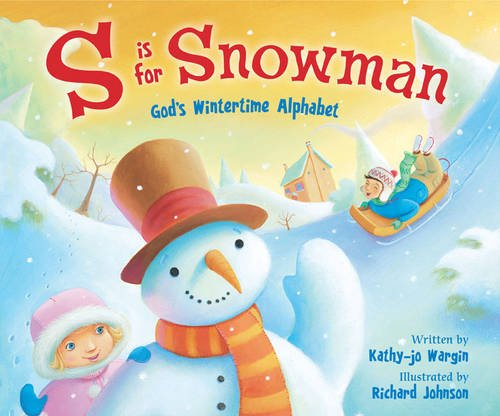 9780310716617: S Is for Snowman