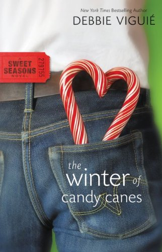 9780310717522: The Winter of Candy Canes (A Sweet Seasons Novel)