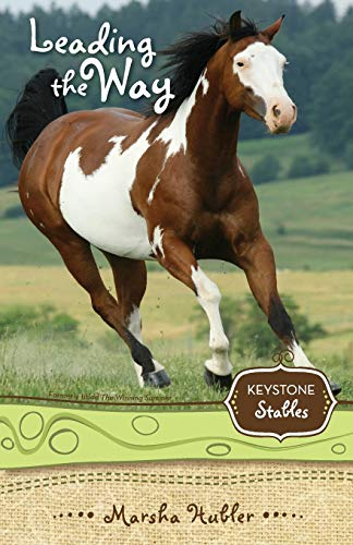 Leading the Way (Keystone Stables): Hubler, Marsha