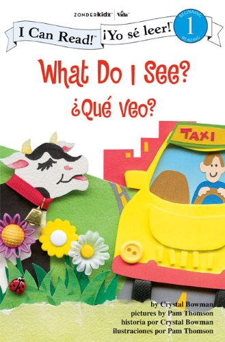 9780310718703: What Do I See? / Que veo?: Biblical Values (I Can Read! / Yo se leer!)