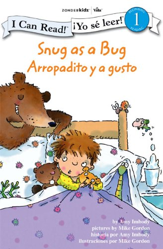 Snug as a Bug / Arropadito y a gusto: Biblical Values (I Can Read! / ¡Yo sé ...