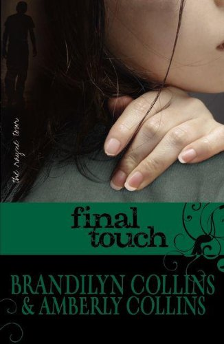 9780310719335: Final Touch (The Rayne Tour, Book 3)