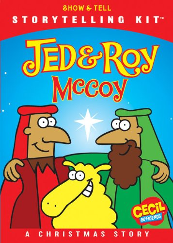 9780310719533: Jed and Roy McCoy, A Christmas Story: Storytelling Kit (Show & Tell / Cecil and Friends)