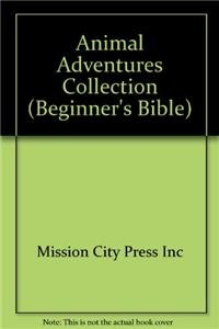 Animal Adventures Collection (Beginner's Bible): Mission City Press Inc