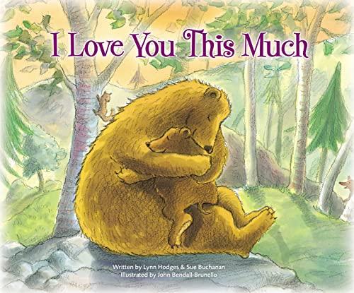 I Love You This Much: Hodges, Lynn; Buchanan, Sue