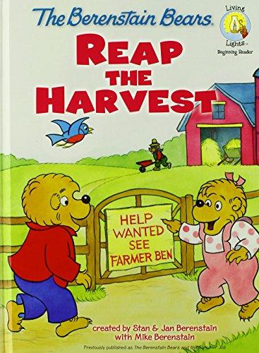 9780310722779: The Berenstain Bears Reap the Harvest (Berenstain Bears/Living Lights)