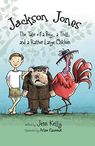 Jackson Jones, Book 2: The Tale of: Kelly, Jennifer L.