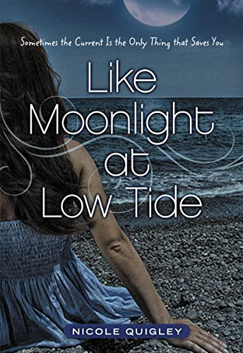 9780310723608: Like Moonlight at Low Tide: Sometimes the Current Is the Only Thing That Saves You