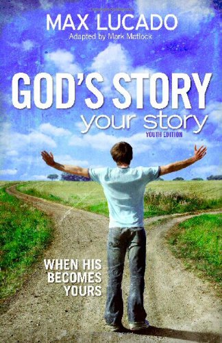 9780310725466: God's Story, Your Story: Youth Edition: When His Becomes Yours (The Story)