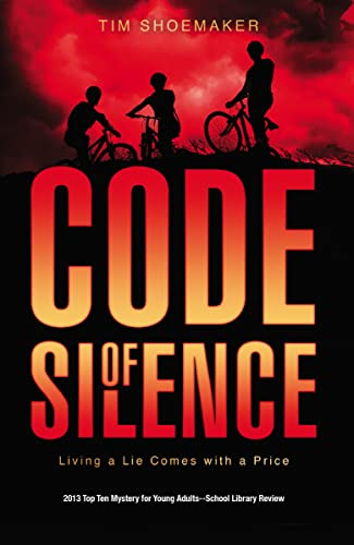 9780310726937: Code of Silence: Living a Lie Comes with a Price (A Code of Silence Novel)