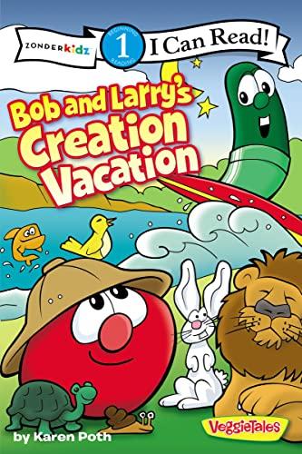 9780310727316: Bob and Larry's Creation Vacation (I Can Read! / Big Idea Books / VeggieTales)