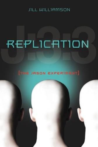 9780310727583: Replication: The Jason Experiment
