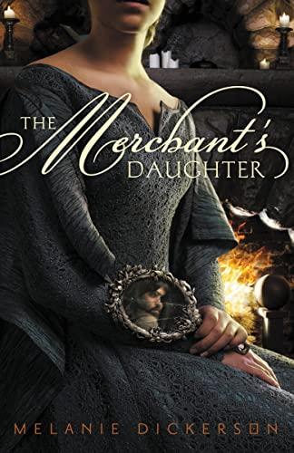 9780310727613: The Merchant's Daughter