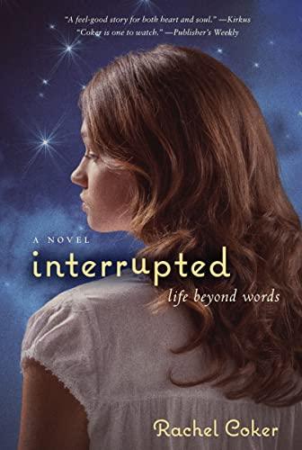 9780310728108: Interrupted: A Life Beyond Words