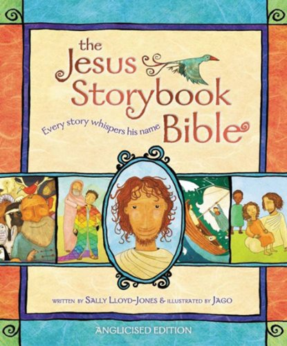 9780310729945: The Jesus Storybook Bible: Anglicised Edition