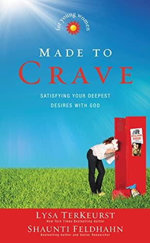 Made to Crave for Young Women: Satisfying: TerKeurst, Lysa, Feldhahn,