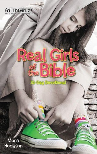9780310730187: Real Girls of the Bible: A 31-Day Devotional (Faithgirlz)