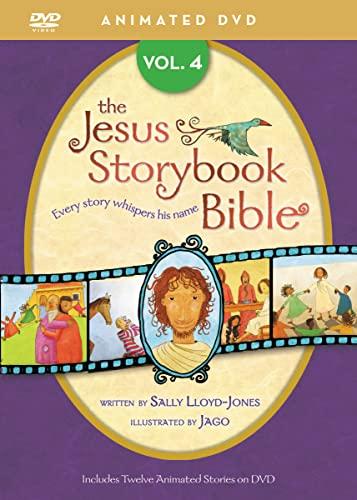 The Jesus Storybook Bible: 4: Lloyd-Jones, Sally