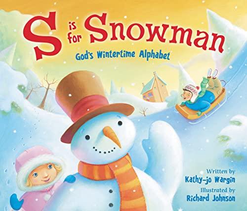 9780310740773: S Is for Snowman: God's Wintertime Alphabet