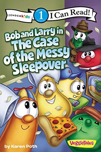 Bob and Larry Case of the Messy Sleepover PB (I Can Read!/Big Idea Books/Veggietales): ...