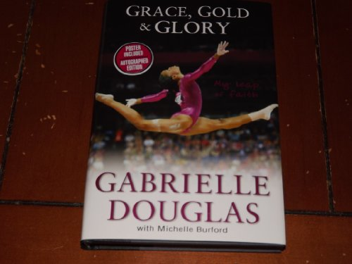9780310742005: Grace, Gold, & Glory Special Autographed Edition Hardcover With Poster Inside