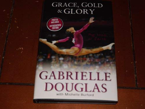 Grace, Gold, & Glory Special Autographed Edition: Douglas, Gabrielle with