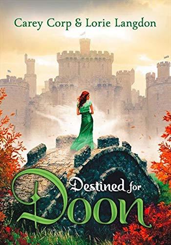 9780310742333: Destined for Doon (A Doon Novel)