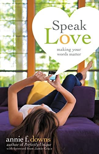9780310742876: Speak Love: Making Your Words Matter