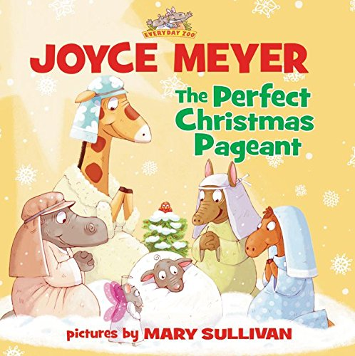 9780310743149: The Perfect Christmas Pageant (Everyday Zoo)