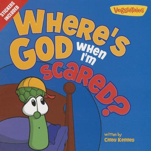 9780310743507: Where's God When I'm Scared?: Stickers Included! (Big Idea Books)