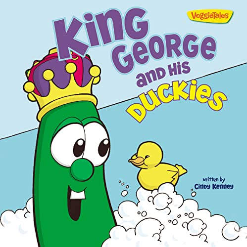 9780310744016: King George and His Duckies / VeggieTales: Stickers Included! (Big Idea Books)