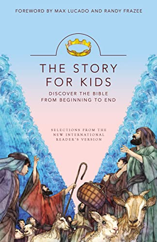 The Story for Kids : Discover the Bible from Beginning to End