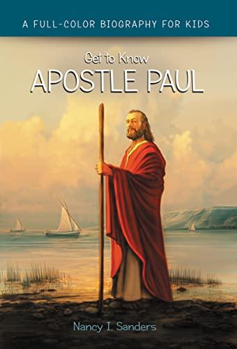 Apostle Paul (Get to Know): Sanders, Nancy I.