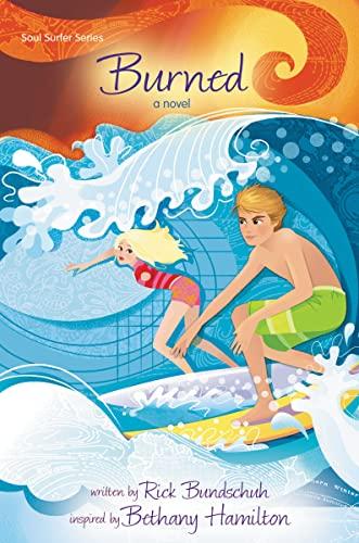 9780310745556: Burned: A Novel (Faithgirlz / Soul Surfer)
