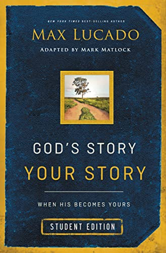 9780310745709: God's Story, Your Story: Student Edition: When His Becomes Yours (The Story)