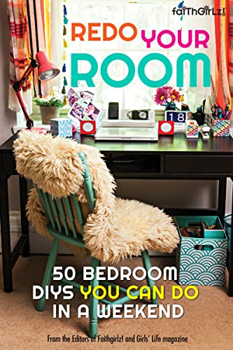 9780310746324: Redo Your Room: 50 Bedroom DIYs You Can Do in a Weekend (Faithgirlz)