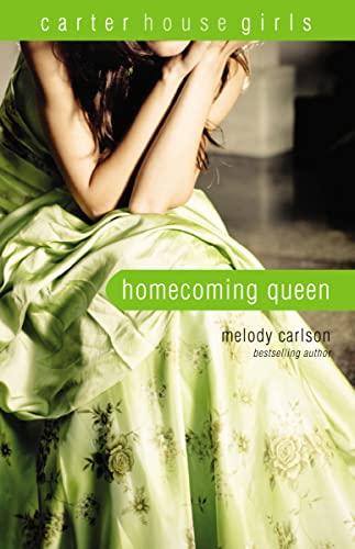 9780310747253: Homecoming Queen (Carter House Girls)