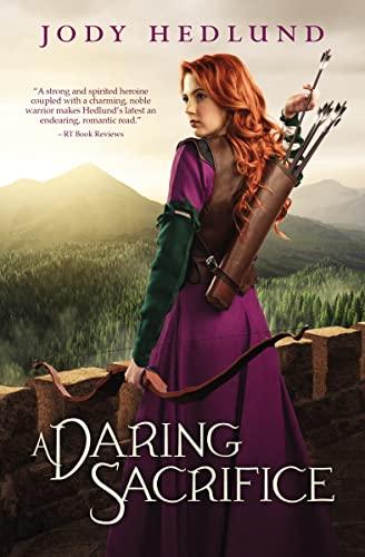 Daring Sacrifice: Jody Hedlund