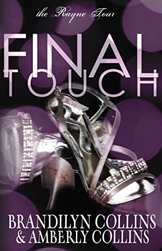 9780310749592: Final Touch (The Rayne Tour)
