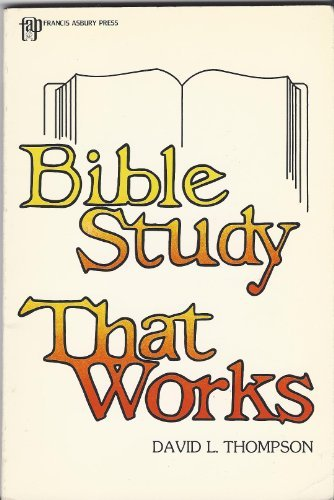 9780310750017: Bible Study That Works