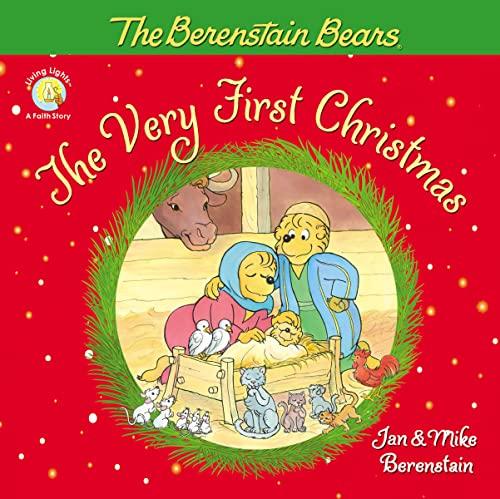 BERENSTN VERY FIRST CHRISTMAS BERENSTAIN (Berenstain Bears/Living Lights): Berenstain ...