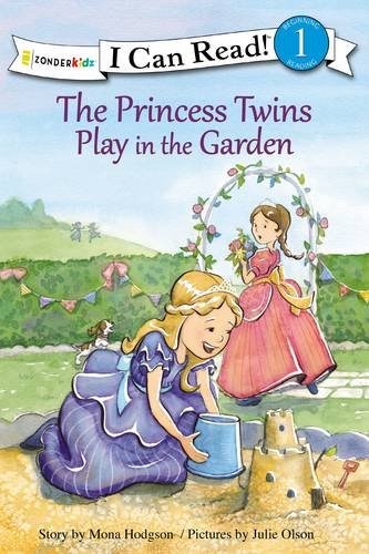 9780310753131: The Princess Twins Play in the Garden (I Can Read! / Princess Twins Series)
