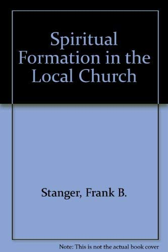 9780310754510: Spiritual Formation in the Local Church