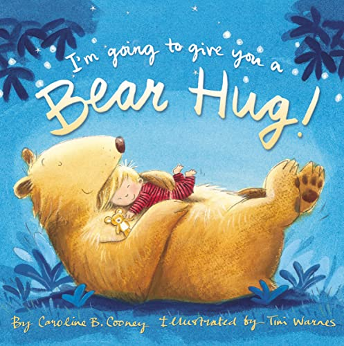 9780310754947: I'm Going to Give You a Bear Hug!