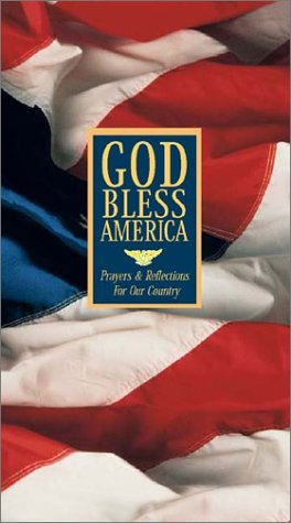 God Bless America: Prayers & Reflections for Our Country