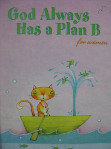 9780310801054: God Always Has a Plan B for Women (Giftbook from Hallmark)